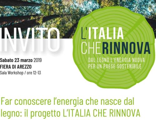 """22/24 marzo 2019 – Fiera Arezzo """"Italia Legno Energia"""", nostro evento: Il progetto L'Italia che rinnova"""
