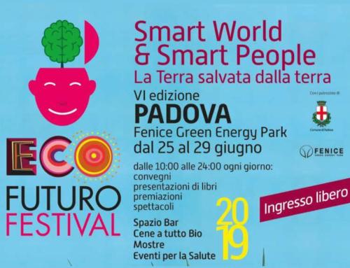 """25/29 giugno 2019 – """"Ecofuturo"""" a Padova, la presenza de L'Italia che rinnova"""